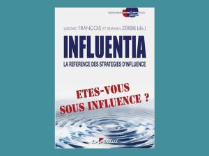 Influentia – La référence des stratégies d'influence (2015)