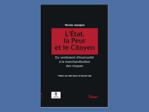 L&rsquo;Etat, la peur et le citoyen </br>(2010)