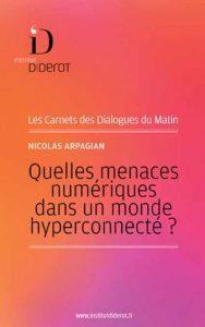 Quelles menaces numériques dans un monde hyperconnecté?