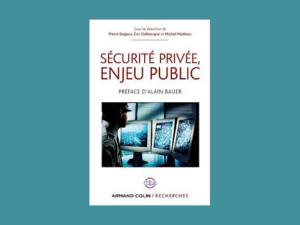 Sécurité privée, enjeu public </br>(2013)